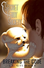 Secret Teddy Society: Breaking the Code - a teddy bear story for kids and adults alike.